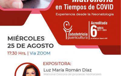"""25 de Agosto Jornada: """"Matronería en tiempos de COVID: Experiencia desde la Neonatología"""""""